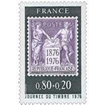 JOURNÉE DU TIMBRE 1976 1876-1976