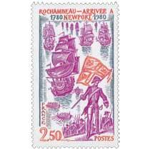1980 ROCHAMBEAU - ARRIVÉE À NEWPORT 1780-1980