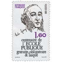 1981 Jules Ferry centenaire de l'ÉCOLE PUBLIQUE gratuite, obligatoire & laïque