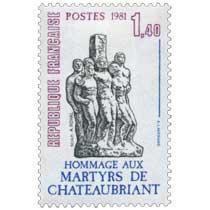 1981 HOMMAGE AUX MARTYRS DE CHÂTEAUBRIANT