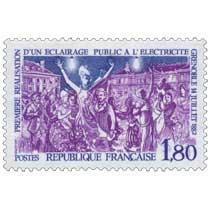 1982 PREMIÈRE RÉALISATION D'UN ÉCLAIRAGE PUBLIC À L'ÉLECTRICITÉ GRENOBLE 14 JUILLET 1882