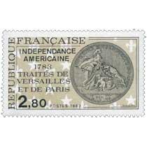 1983 INDÉPENDANCE AMÉRICAINE 1783 TRAITÉS DE VERSAILLES ET DE PARIS