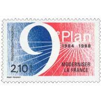 9e PLAN 1984-1988 MODERNISER LA FRANCE