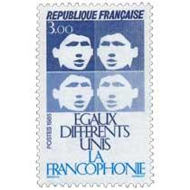 1985 LA FRANCOPHONIE ÉGAUX DIFFÉRENTS UNIS