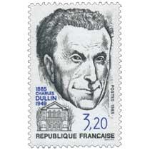 1985 CHARLES DULLIN 1885-1949