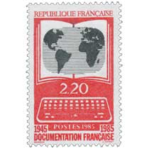 1985 DOCUMENTATION FRANÇAISE 1945-1985