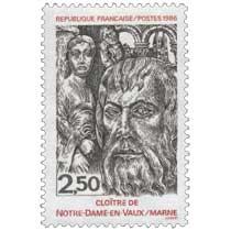 1986 CLOÎTRE DE NOTRE-DAME-EN-VAUX / MARNE