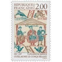 GUILLAUME LE CONQUÉRANT 1087-1987 TAPISSERIE DE BAYEUX