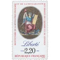 1989 BICENTENAIRE DE LA RÉVOLUTION FRANÇAISE ET DE LA DÉCLARATION DES DROITS DE L'HOMME ET DU CITOYEN Liberté
