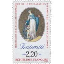1989 BICENTENAIRE DE LA RÉVOLUTION FRANÇAISE ET DE LA DÉCLARATION DES DROITS DE L'HOMME ET DU CITOYEN Fraternité