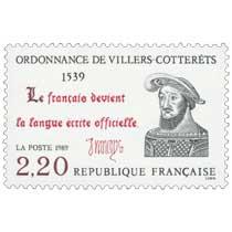 1989 ORDONNANCE DE VILLERS-COTTERÊTS 1539 Le français devient la langue officielle.