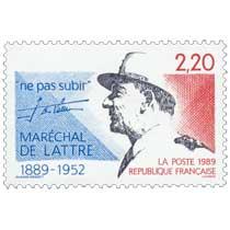 1989 ne pas subir MARÉCHAL DE LATTRE 1889-1952