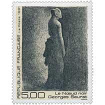 1991 Le Nœud noir Georges Seurat