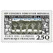 10e CONGRÈS FORESTIER MONDIAL LA FORÊT PATRIMOINE DE L'AVENIR PARIS 1991