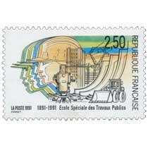1991 École Spéciale des Travaux Publics 1891-1991