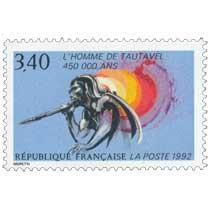 1992 L'HOMME DE TAUTAVEL 450 000 ANS