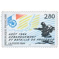 1994 AOÛT 1944 DÉBARQUEMENT ET BATAILLE DE PROVENCE