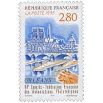 1995 Congrès - Fédération Française des Associations Philatéliques ORLÉANS