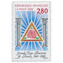 1995 Grande Loge Féminine de France 1945-1995
