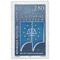 1995 LE NOTARIAT EUROPÉEN LEX EST QUOD NOTAMUS