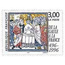 DE LA GAULE À LA FRANCE 496-1996