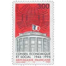 CONSEIL ÉCONOMIQUE ET SOCIAL 1946-1996