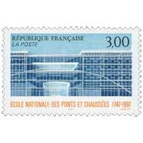 ÉCOLE NATIONALE DES PONTS ET CHAUSSÉES 1747-1997