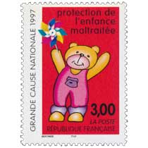 protection de l'enfance maltraitée GRANDE CAUSE NATIONAL 1997