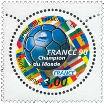 FRANCE 98 COUPE DU MONDE Champion du Monde FRANCE