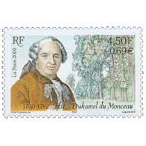 2000 H.L. Duhamel du Monceau 1700-1782