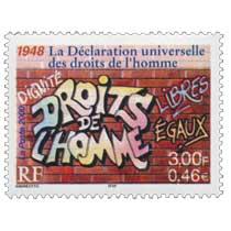 2000 1948 La Déclaration universelle des droits de l'homme DIGNITÉ LIBRES ÉGAUX