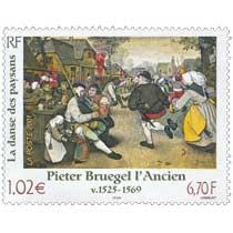 Pieter Bruegel l'Ancien v. 1525 – 1569  La danse des paysans