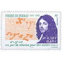 2001 PIERRE DE FERMAT 1601-1665 xn + yn = zn n'a pas de solution pour des nombres n > 2