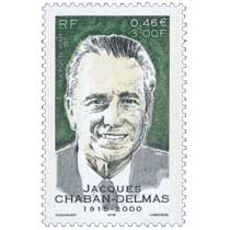 2001 JACQUES CHABAN-DELMAS 1915-2000