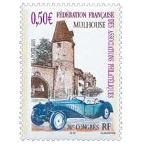 2003 MULHOUSE FÉDÉRATION FRANÇAISE DES ASSOCIATIONS PHILATÉLIQUES 76e CONGRÈS
