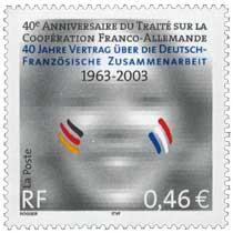 40E ANNIVERSAIRE DU TRAITÉ SUR LA COOPÉRATION FRANCO-ALLEMANDE 40 JAHRE VERTRAG ÜBER DIE DEUTSCH-FRANZÖSISCHE ZUSAMMENARBEIT 196