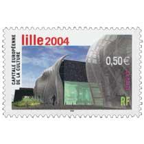 Lille 2004 CAPITALE EUROPÉENNE DE LA CULTURE