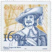 2004 Pierre Dugua de Mons 1604