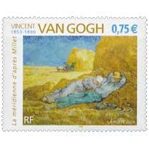 2004 VINCENT VAN GOGH 1853-1890 La méridienne d'après Millet