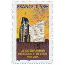 LOI DE SÉPARATION DES ÉGLISES ET DE L'ÉTAT 1905-2005