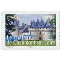 2006 Le château de Chaumont-sur-Loire