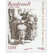 2006 REMBRANDT 1606-1669 Mendiants à la porte d'une maison