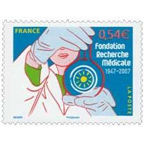 Fondation Recherche Médicale 1947-2007