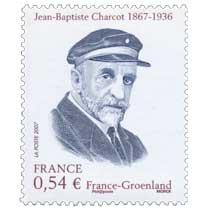 2007 Jean-Baptiste Charcot 1867-1936 France-Groenland
