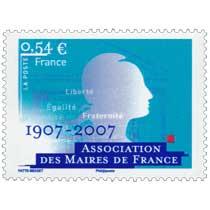 Association des Maires de France 1907-2007 Liberté Égalité Fraternité