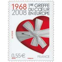 1RE GREFFE DU CŒUR EN EUROPE 1968-2008
