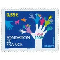 FONDATION DE FRANCE 1969-2009
