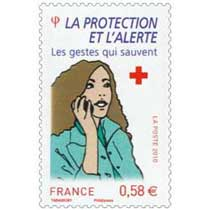 2010 LA PROTECTION ET L'ALERTE Les gestes qui sauvent