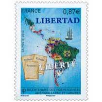 2010 LIBERTAD LIBERTÉ Bicentenaire des Indépendances Amérique Latine et Caraïbes
