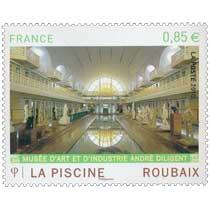 2010 LA PISCINE ROUBAIX MUSÉE D'ART ET D'INDUSTRIE ANDRÉ DILIGENT